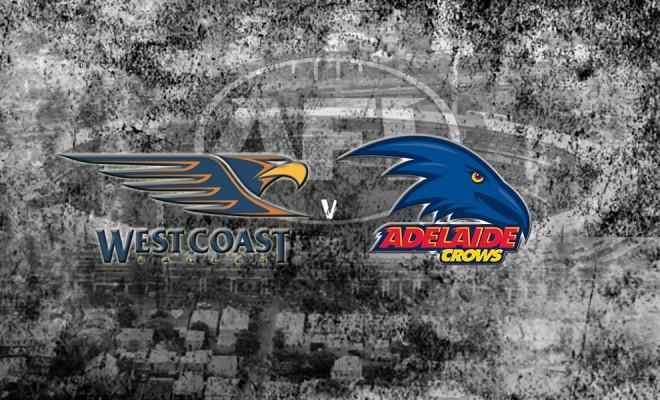 Round 15: West Coast Eagles vs. Adelaide Crows LIVE!!!