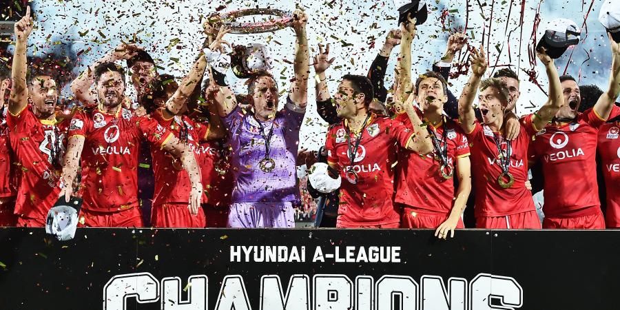Adelaide go from chumps to A-League champs